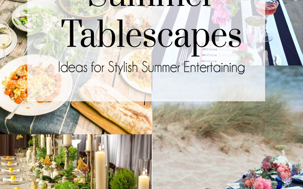 Inspiring Summer Tablescapes
