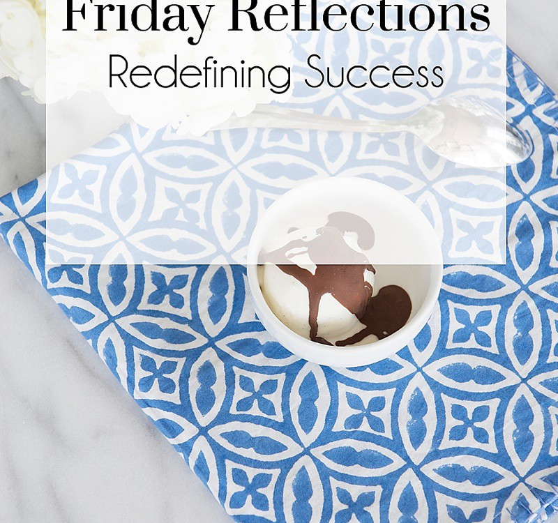 Friday Reflections, Redefining Success