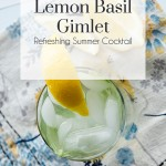 Lemon Basil Gimlet, The Busy Girl Blog
