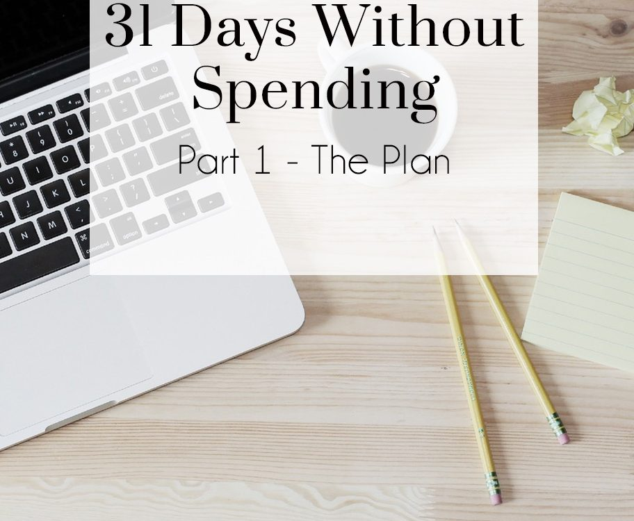 31 Days Without Spending- Part 1